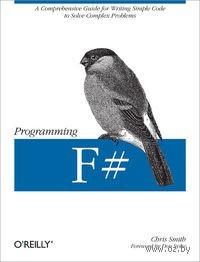 Программирование на F#. К. Смит