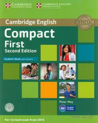 Compact First. B2. Student`s Book with Answers (+ CD)