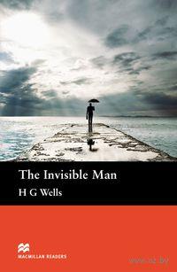 The Invisible Man. Pre-Intermediate. Reader. Герберт Уэллс