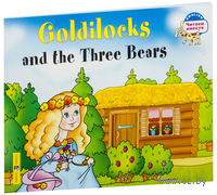 Goldilocks and the Three Bears. Н. Наумова