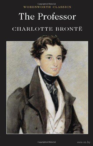 The Professor. Шарлотта Бронте