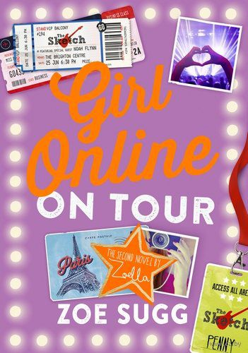 Girl Online. On Tour. Zoe Sugg