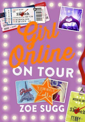 Girl Online. On Tour. Zoe Sugg, Зои Сагг