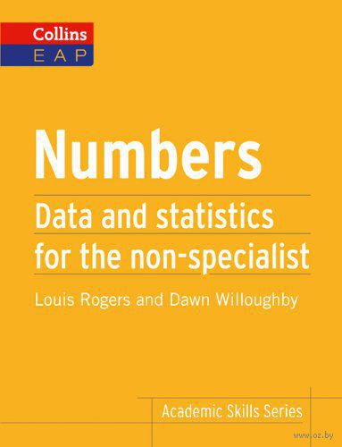 Numbers. Statistics and Data for the Non-Specialist
