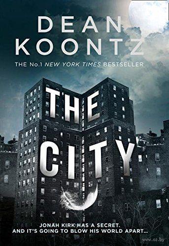 The City. Дин Кунц