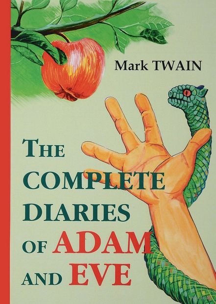 The Complete Diaries of Adam and Eve — фото, картинка