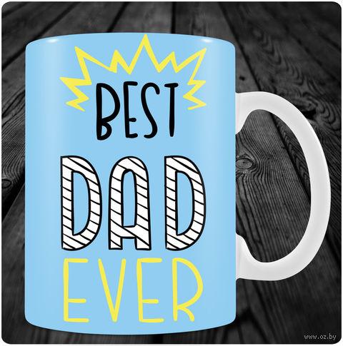 "Кружка ""Best Dad Ever"" — фото, картинка"