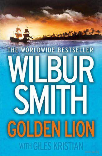 Golden Lion. Уилбур Смит, Джайлс Кристиан