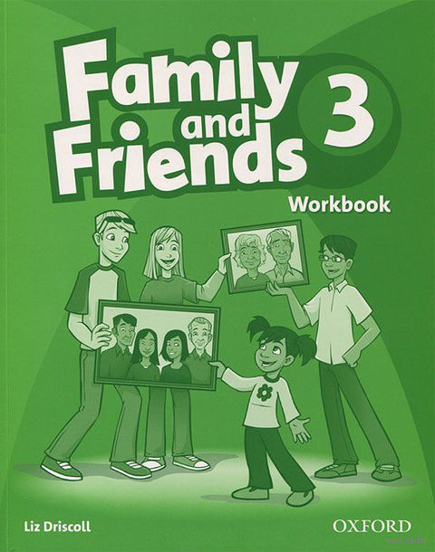 Family and Friends 3. Workbook. Лиз Дрисколл
