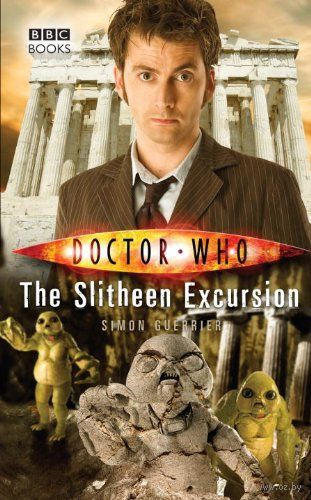 Doctor Who. The Slitheen Excursion (Book 62). Симон Герье
