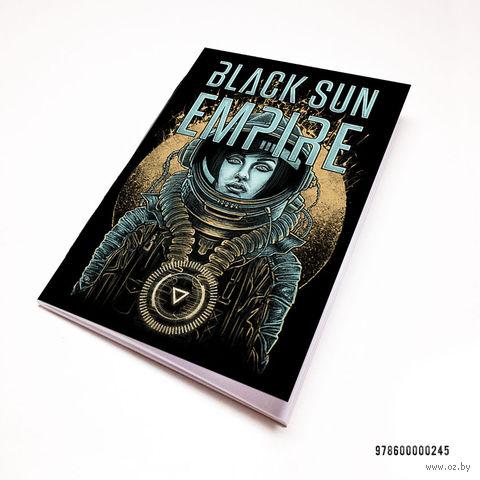 """Блокнот """"Black Sun Empire"""" (А7; арт. 245)"""