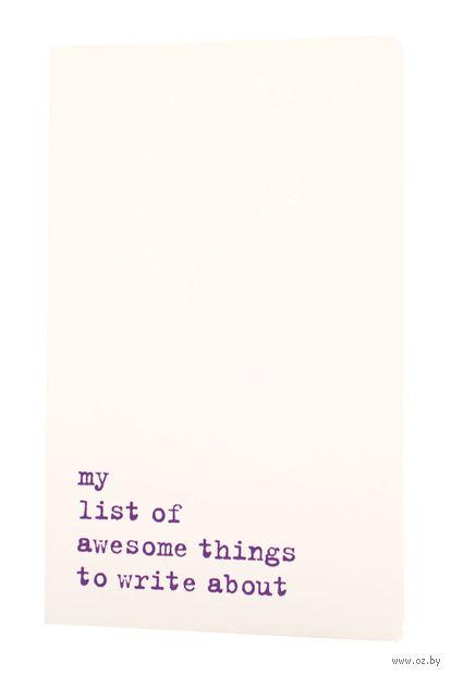 """Записная книжка Молескин """"Volant. My List of Awesome Things"""" в линейку (большая; мягкая белая обложка)"""