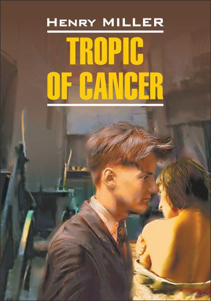 Tropic of Cancer — фото, картинка
