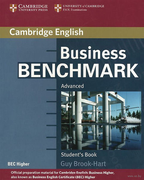 Business Benchmark. Advanced. Student`s Book. Гай Брук-Харт