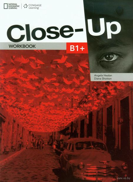 Close-Up. B1+. Workbook (+ CD). Анжела Хилен, Дайана Шоттон