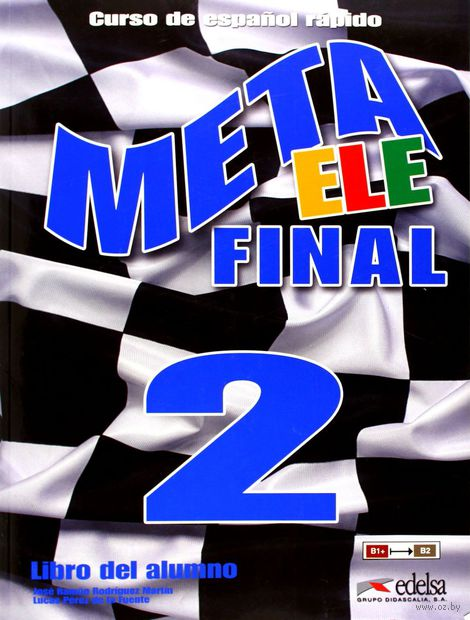 Meta ELE 2. Libro del Alumno (+ CD). Дж. Родригес, М. Гарсия