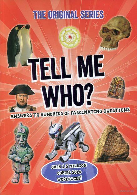 Tell Me Who? — фото, картинка