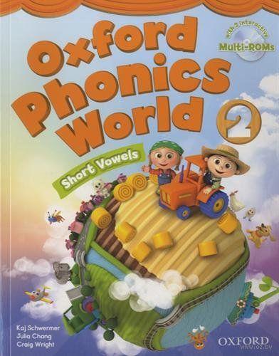 Oxford Phonics World. Level 2. Short Vowels. Student Book (+ 2 CD-ROM). Джулия Чанг, Крейг Райт, Кай Швермер