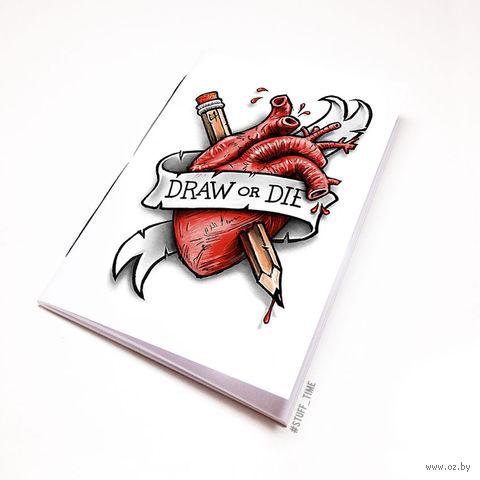 "Блокнот белый ""Draw or Die"" А6 (716)"