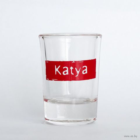 """Рюмка Name Is """"KATYA"""""""