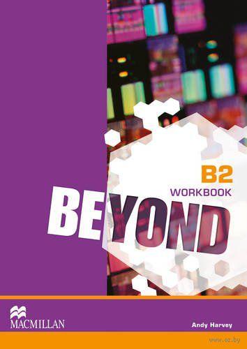Beyond. B2. Workbook. Энди Харви