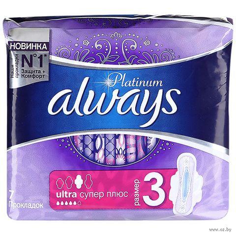 """Гигиенические прокладки """"Always Ultra Platinum Super Plus Single"""" ночные (7 шт.) — фото, картинка"""
