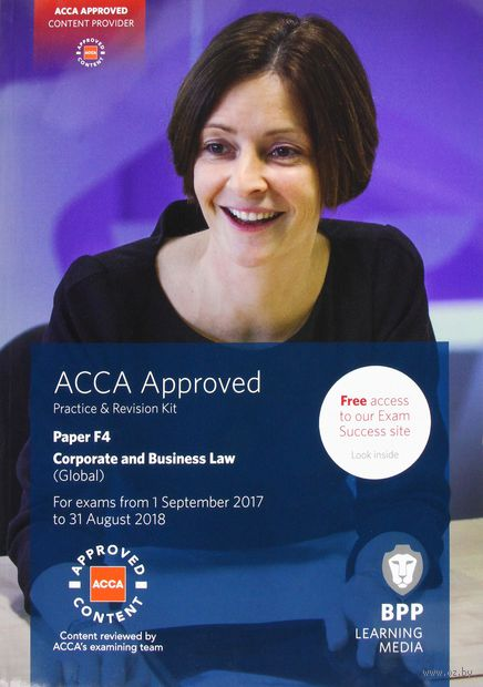ACCA F4 Corporate and Business Law (Global). Practice and Revision Kit — фото, картинка