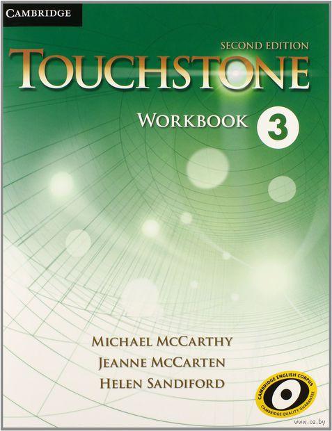 Touchstone. Level 3. Workbook. Джоан Маккартен, Майкл Маккарти, Хелен Сэндифорд