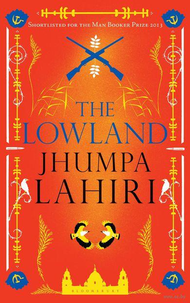 The Lowland. Джумпа Лахири