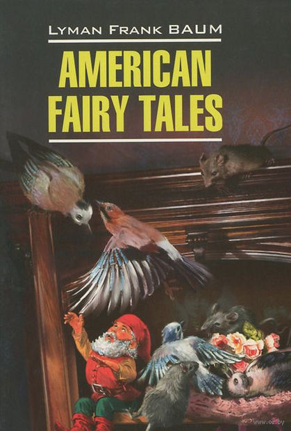 American Fairy Tales — фото, картинка