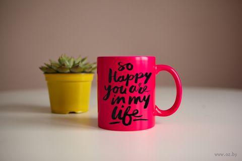 """Кружка """"Ты в моей жизни"""" (розовая) — фото, картинка"""
