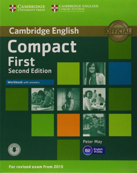 Compact First. B2. Workbook with Answers (+ CD). Питер Мей
