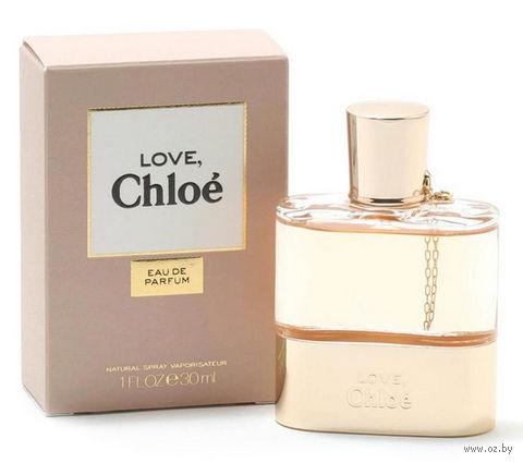 "Парфюмерная вода для женщин Chloe ""Love"" (30 мл) — фото, картинка"