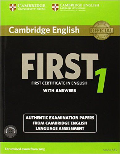 Cambridge English. First 1. Student`s Book with Answers (+ 2 CD)