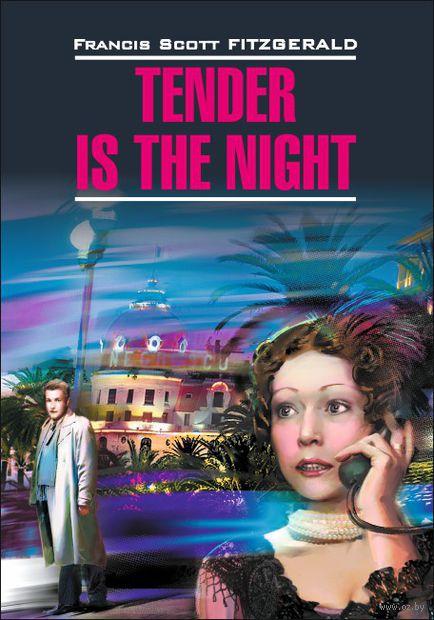 Tender is the Night — фото, картинка