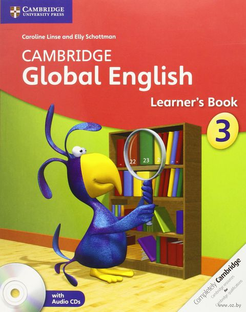 Cambridge Global English. Stage 3. Learner`s Book (+ 2 CD). Caroline Linse, Elly Schottman