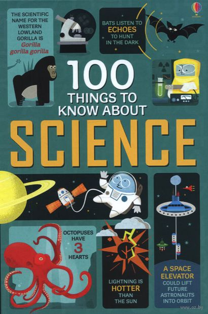 100 Things to Know About Science — фото, картинка