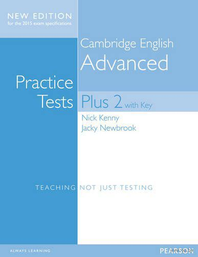 Cambridge English Advanced. Practice Tests with Key Plus Students` Book. Ник Кенни, Джеки Ньюбрук