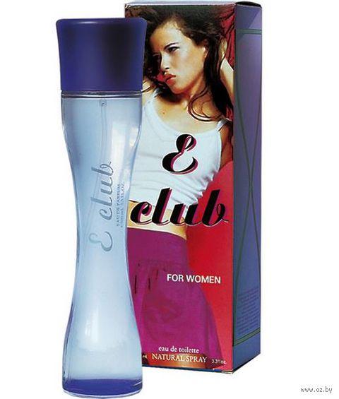 "Туалетная вода для женщин ""E-Club"" (100 мл)"