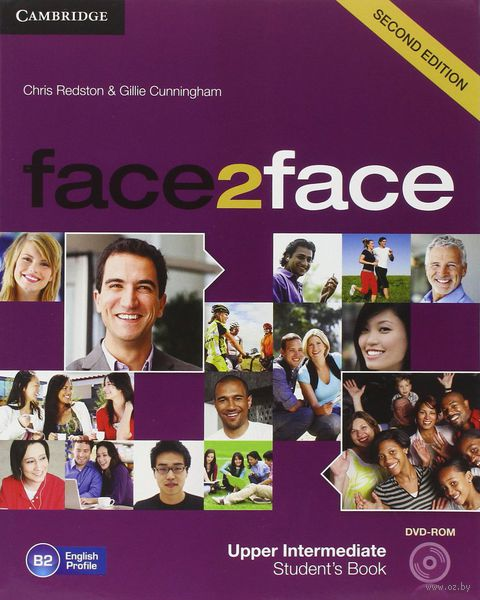 Face2Face. Upper Intermediate. Student`s Book (+ DVD). Крис Редстон, Джилли Каннингем
