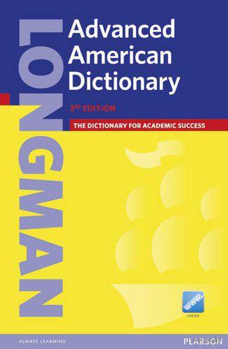 Longman. Advanced American Dictionary