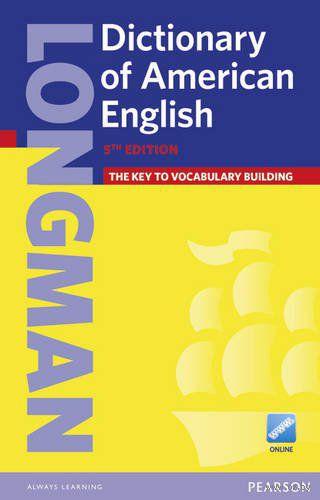 Longman. Dictionary of American English
