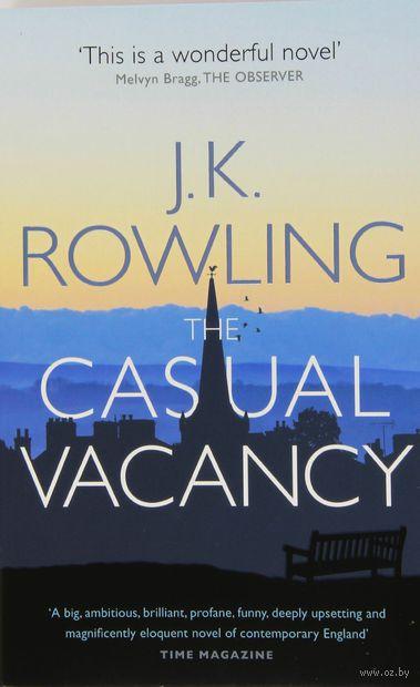 The Casual Vacancy. Джоан  Роулинг