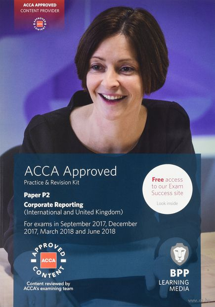 ACCA P2 Corporate Reporting (International & UK). Practice and Revision Kit — фото, картинка