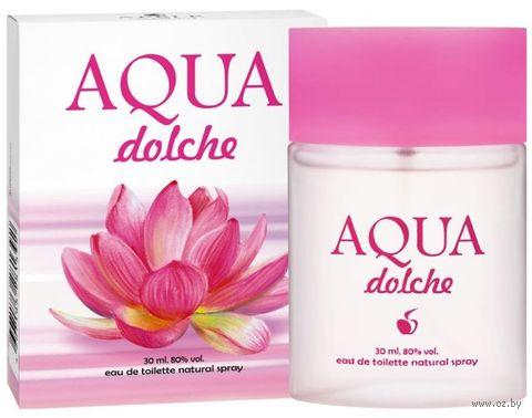 "Туалетная вода для женщин ""Aqua Dolche"" (30 мл) — фото, картинка"