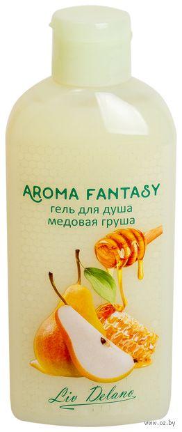 """Гель для душа """"Aroma Fantasy. Медовая груша"""" (300 г) — фото, картинка"""